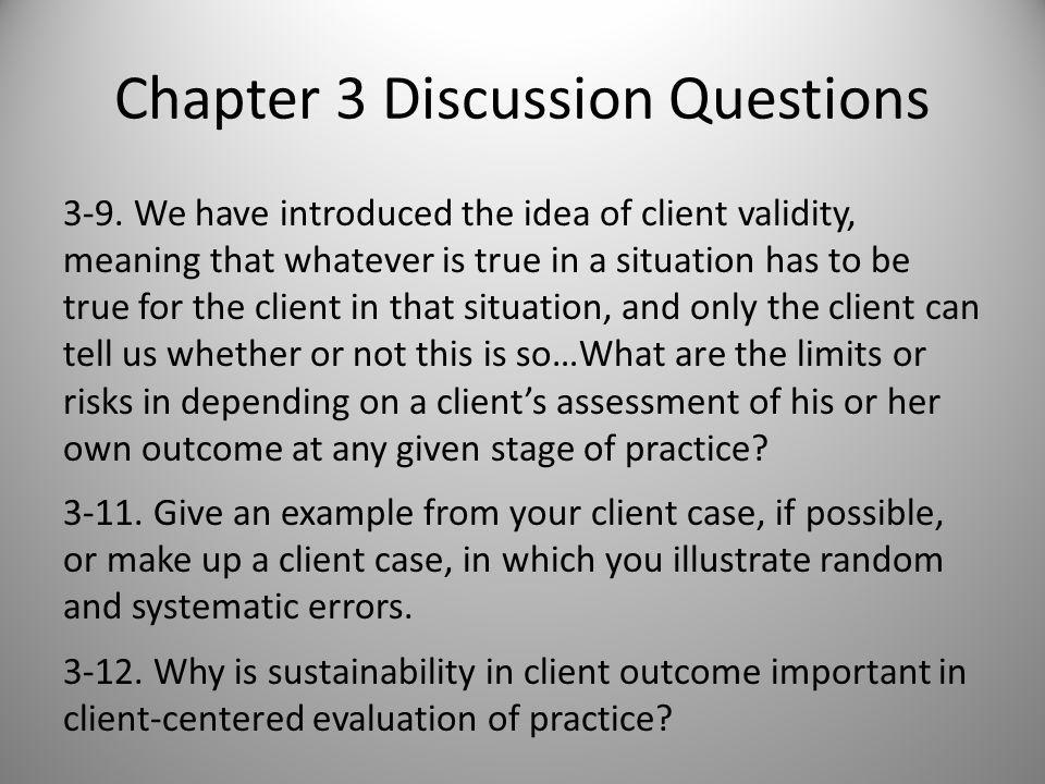 Chapter 3 Discussion Questions 3-2.