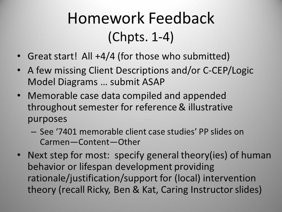 Week 4 (Sept 12 th & 14 th ) Feedback on Homework from Wks.