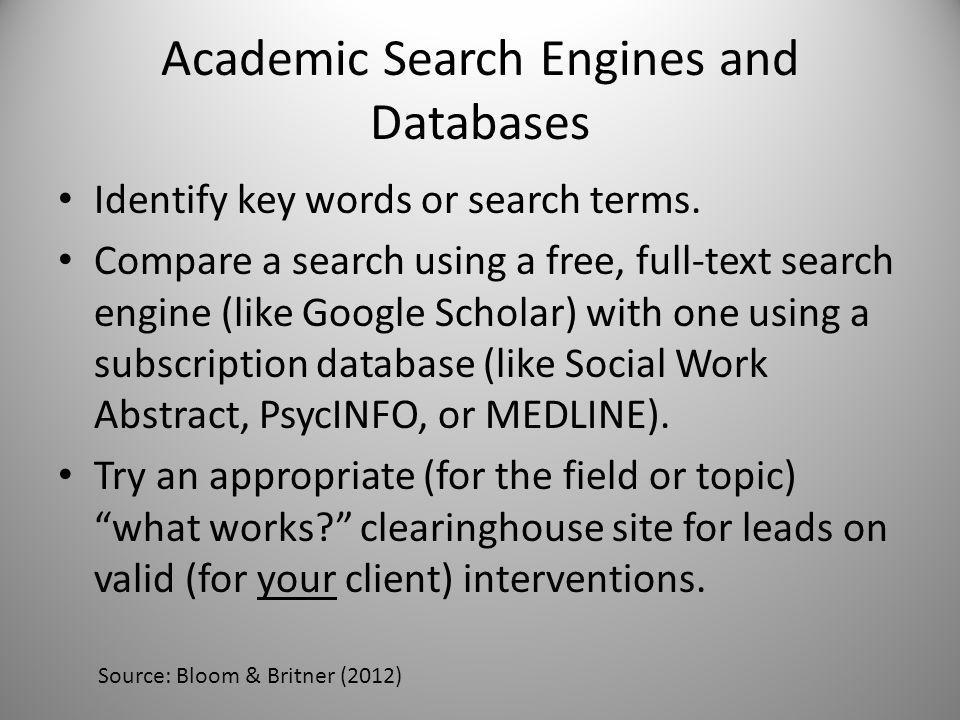 Search Engines What search engines have you used in your research and/or daily life.