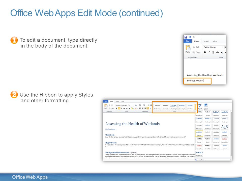 13 Office Web Apps Office Web Apps Edit Mode (continued) To edit a document, type directly in the body of the document.
