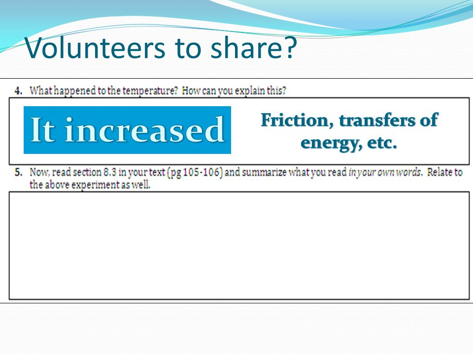 Volunteers to share?