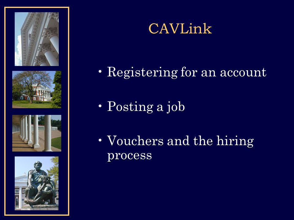CAVLink Registering for an account Posting a job Vouchers and the hiring process