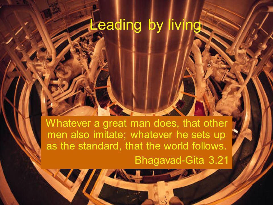 (c) Chinmaya Mission How to recognize a leader.In his presence, others feel an urge to follow him.
