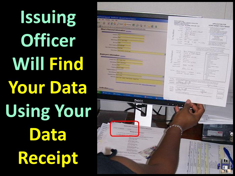 Issuing Officer Will Find Your Data Using Your Data Receipt