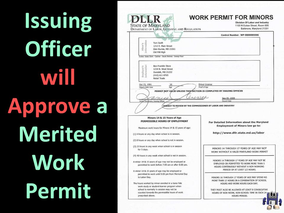 Issuing Officer will Approve a Merited Work Permit