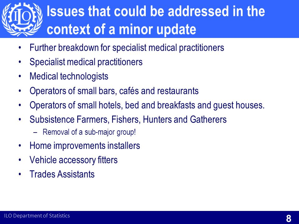 Issues that could be addressed in the context of a minor update Further breakdown for specialist medical practitioners Specialist medical practitioner
