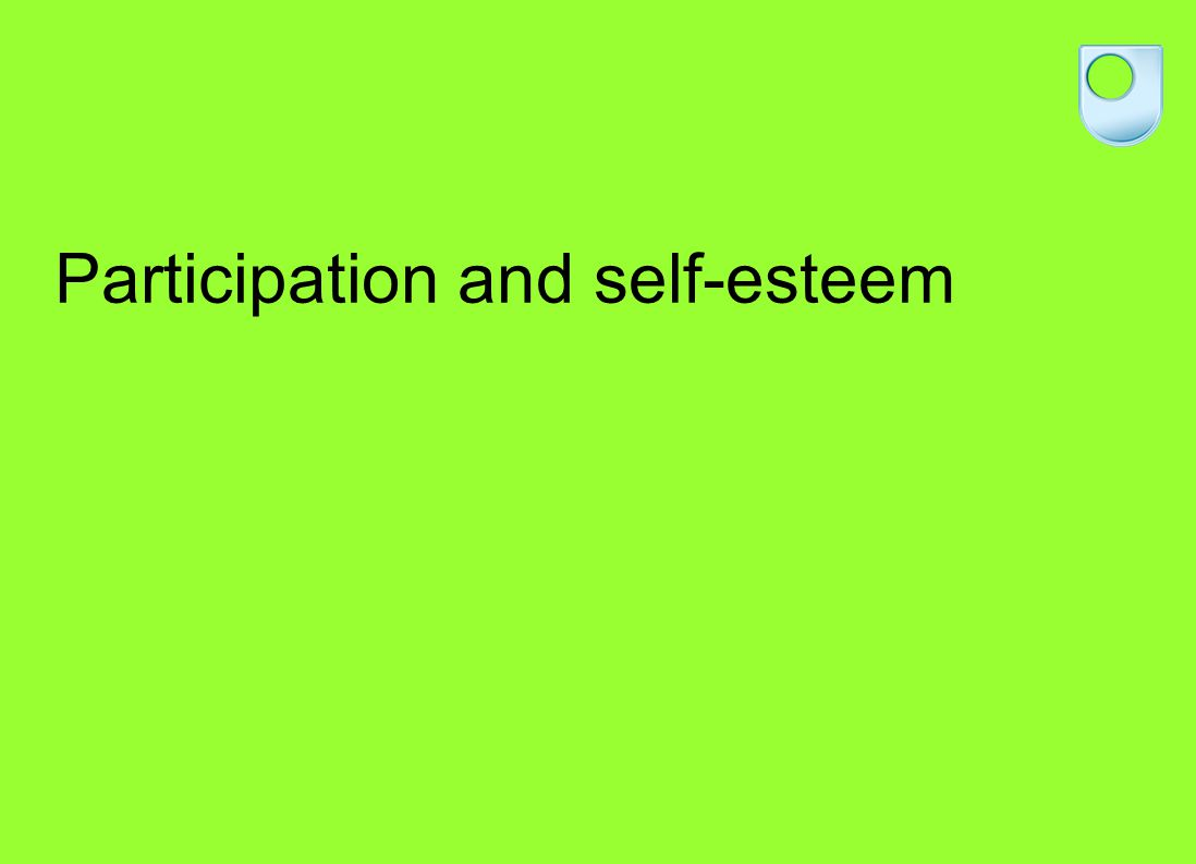 Participation and self-esteem