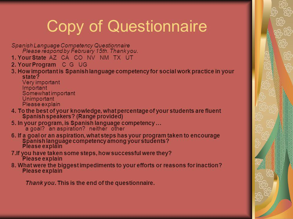 Copy of Questionnaire Spanish Language Competency Questionnaire Please respond by February 15th.