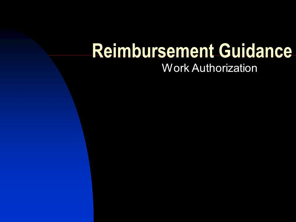 Reimbursement Guidance Work Authorization