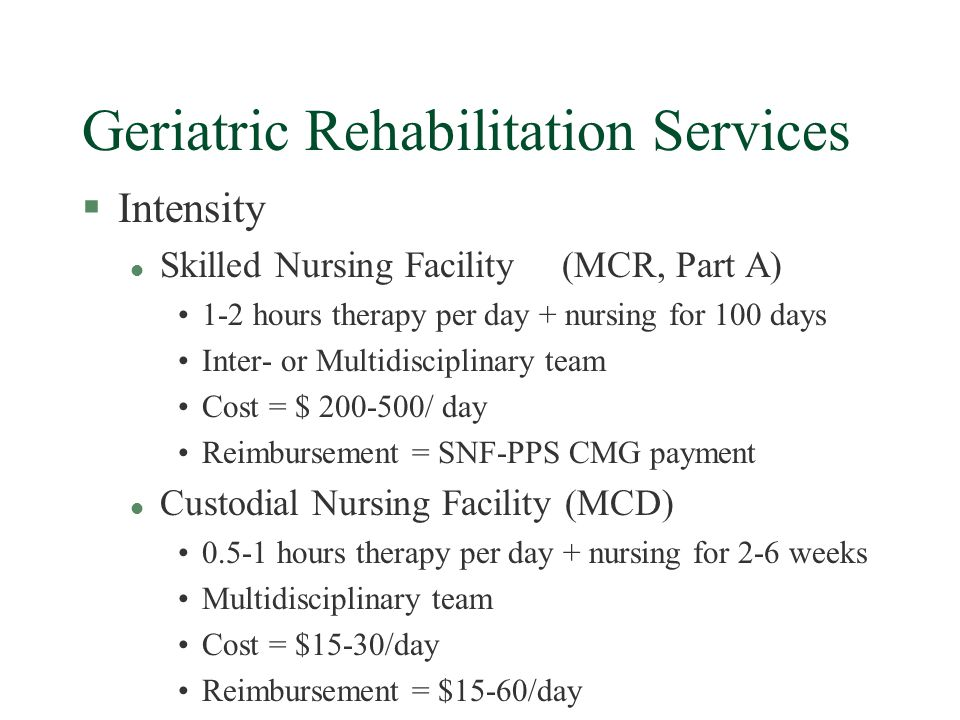 Finances of Rehabilitation §The Centers for Medicare and Medicaid Services (CMS) now reimburses IRF for services based on a Prospective Payment System (PPS).
