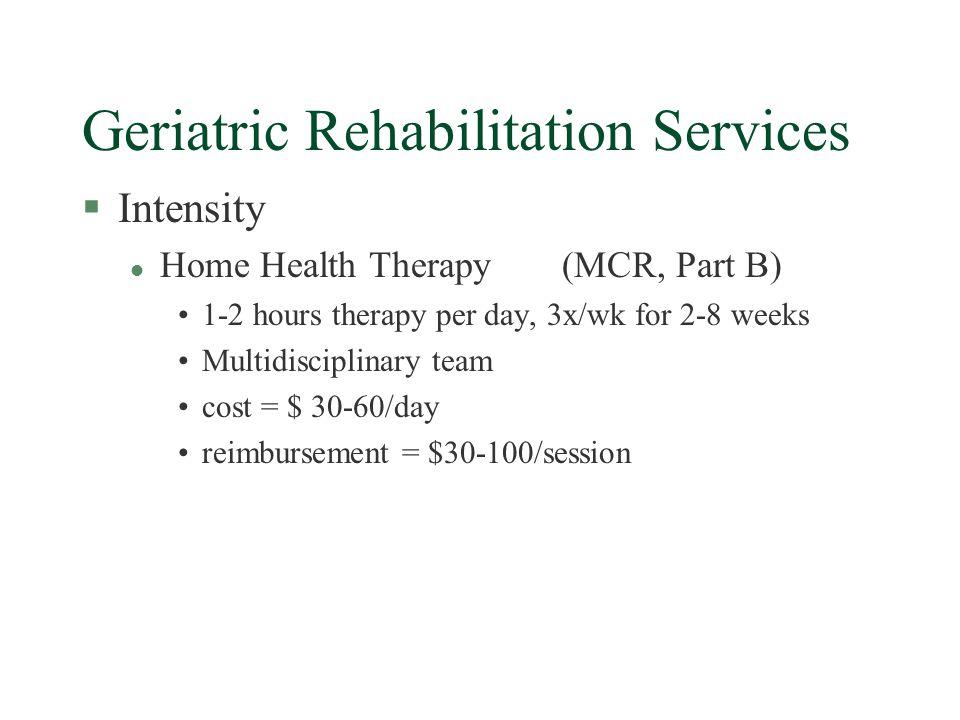 Rehabilitation Efficacy: Common Geriatric Diagnoses §stroke §brain injury §spinal cord injury §Parkinsons disease §orthopedic §amputations §deconditioning [cardiac, pulmonary] §arthritis