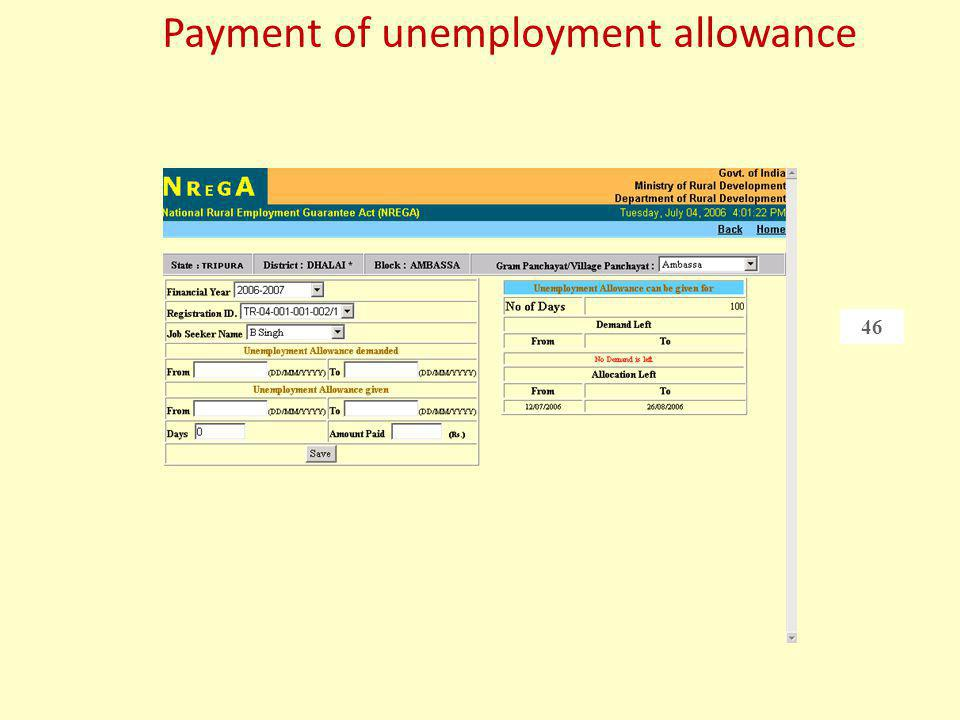 Payment of unemployment allowance 46