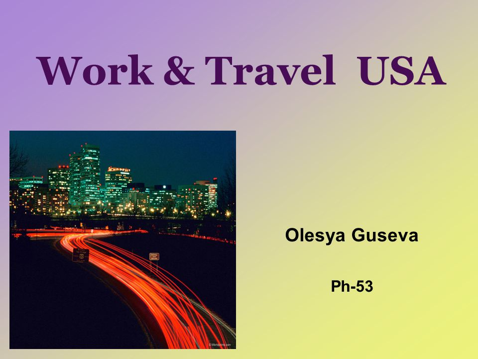 Work & Travel USA Olesya Guseva Ph-53