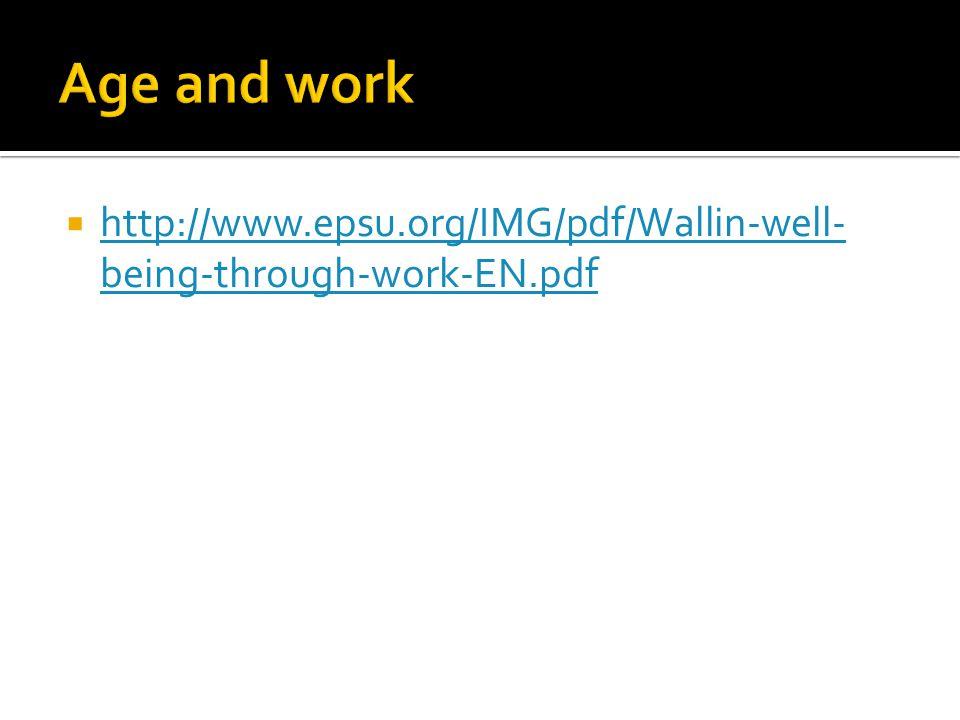 http://www.epsu.org/IMG/pdf/Wallin-well- being-through-work-EN.pdf http://www.epsu.org/IMG/pdf/Wallin-well- being-through-work-EN.pdf