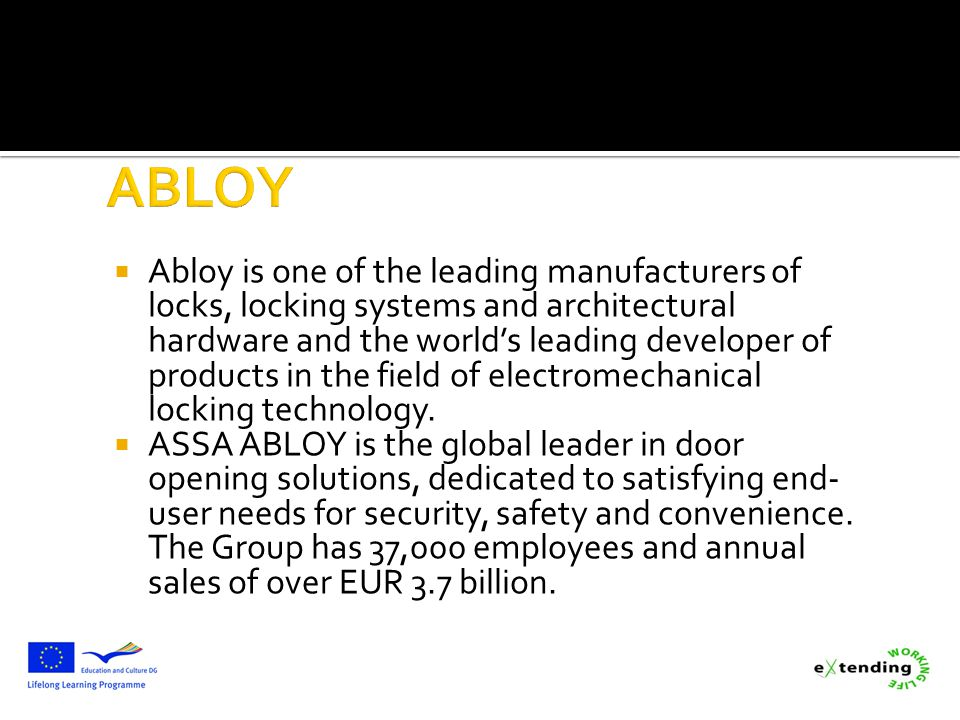 Abloy is one of the leading manufacturers of locks, locking systems and architectural hardware and the worlds leading developer of products in the fie