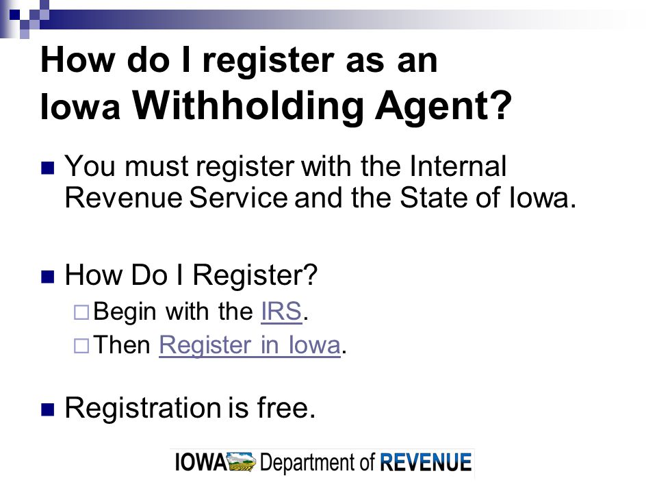How do I register as an Iowa Withholding Agent.