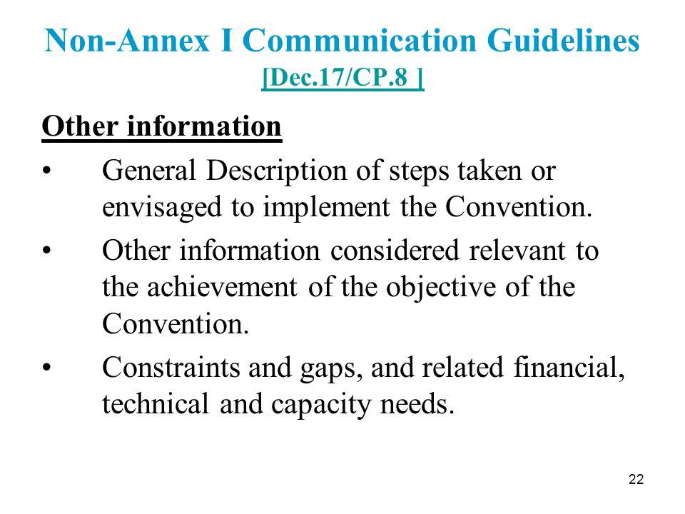 22 Non-Annex I Communication Guidelines [Dec.17/CP.8 ] [Dec.17/CP.8 ] Other information General Description of steps taken or envisaged to implement t