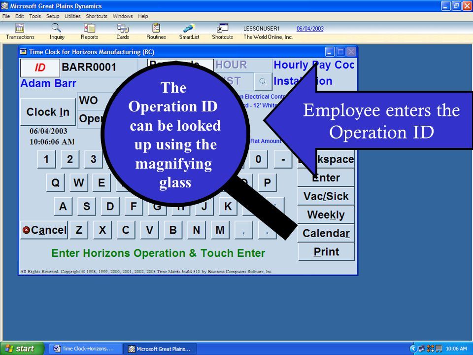 Employee enters the Operation ID The Operation ID can be looked up using the magnifying glass