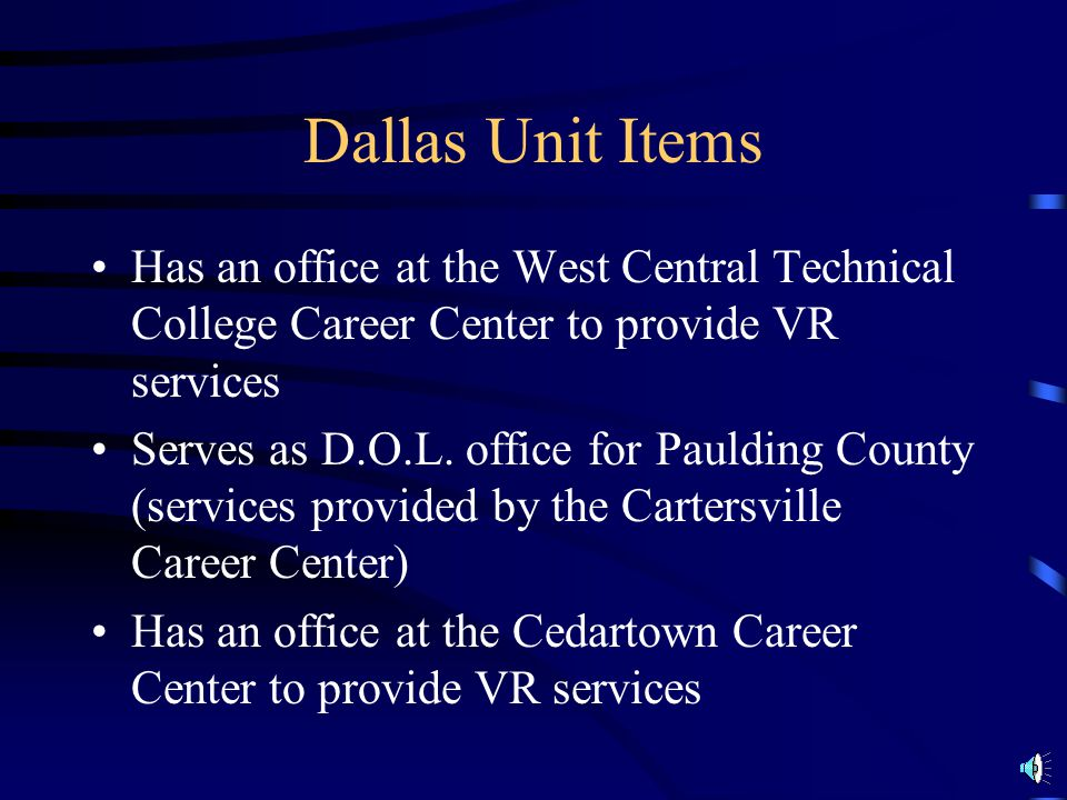 Dallas Unit Serves 3 Counties Haralson, Paulding, & Polk 101 Bainbridge Way, Ste.