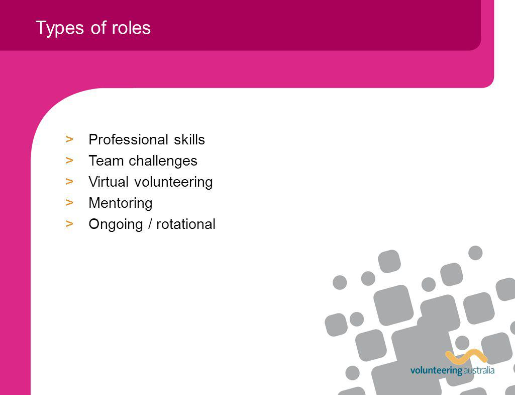 >Professional skills >Team challenges >Virtual volunteering >Mentoring >Ongoing / rotational Types of roles