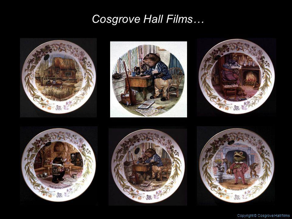 Cosgrove Hall Films… Copyright © Cosgrove Hall films