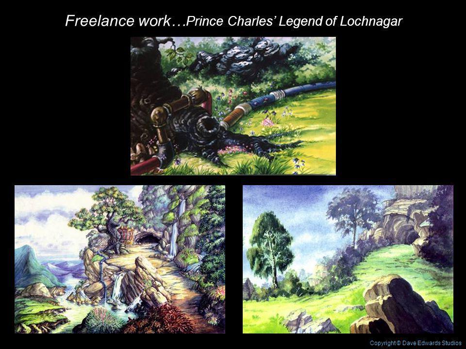 Freelance work… Prince Charles Legend of Lochnagar Copyright © Dave Edwards Studios