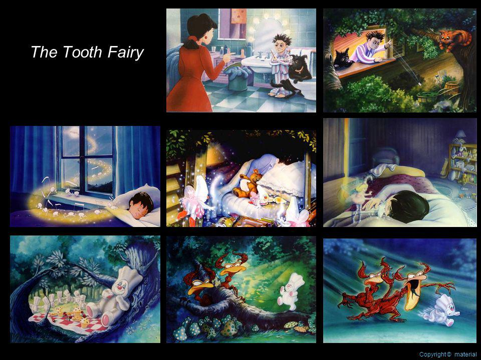 The Tooth Fairy Copyright © material