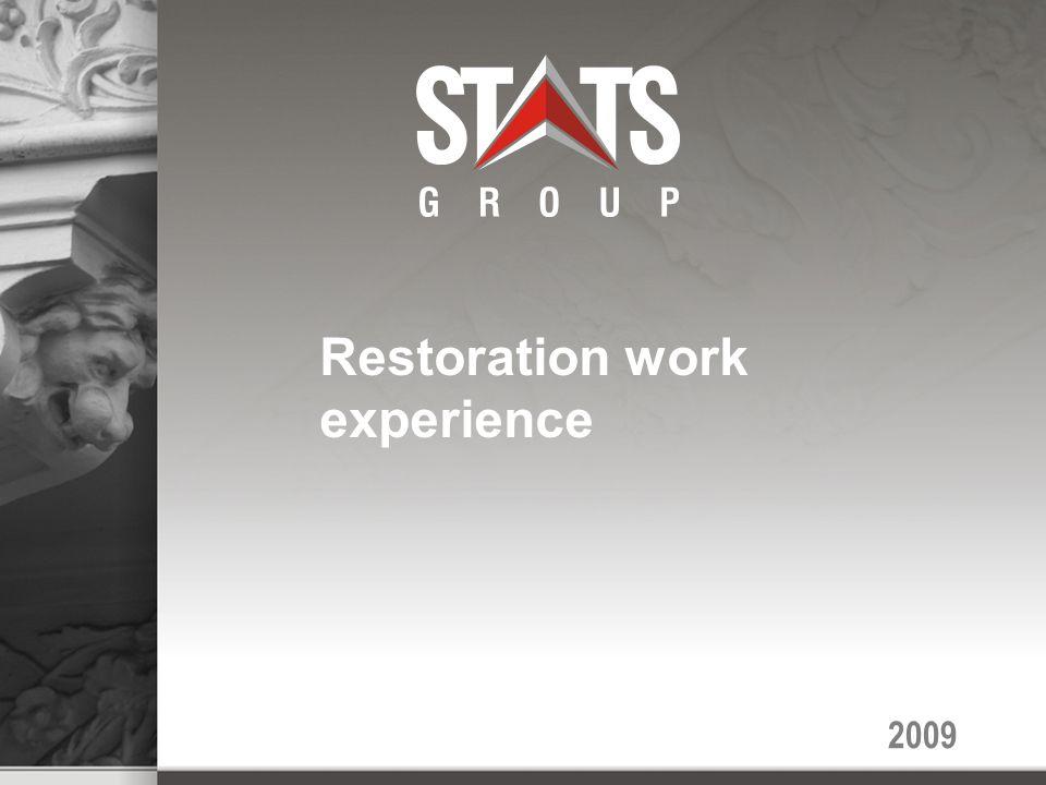 2009 Restoration work experience
