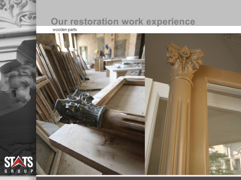 Our restoration work experience