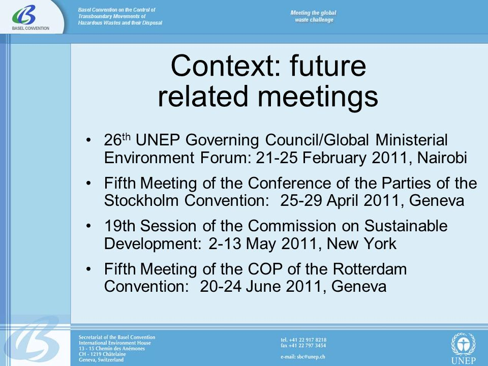 26 th UNEP Governing Council/Global Ministerial Environment Forum: 21-25 February 2011, Nairobi Fifth Meeting of the Conference of the Parties of the