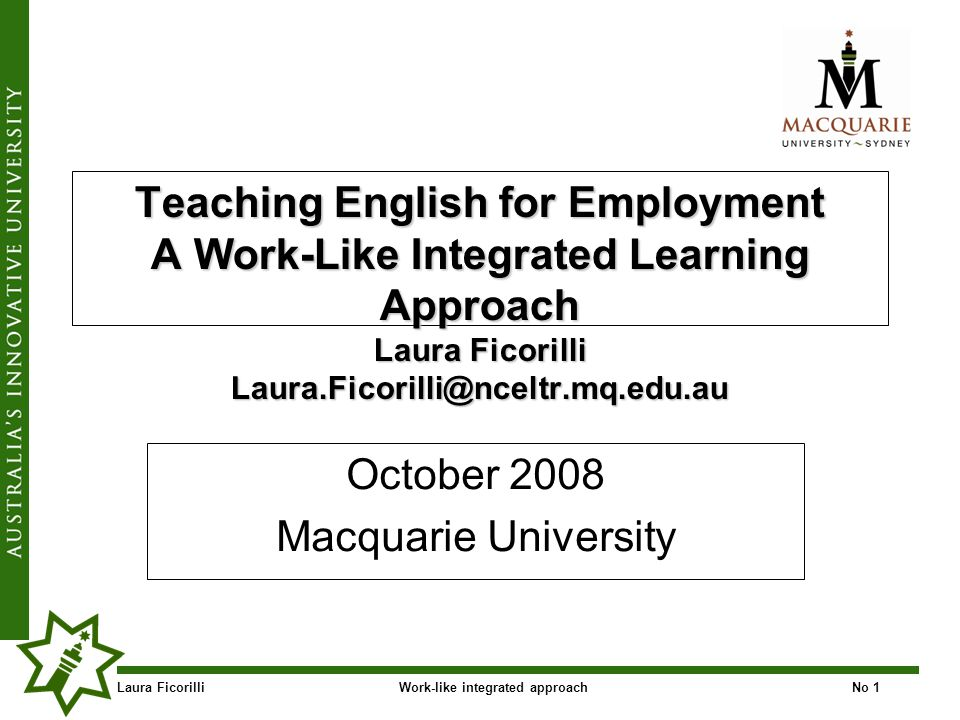 Laura FicorilliWork-like integrated approachNo 42 Challenges to consider: choice of contentchoice of content students perceptions and groupingstudents perceptions and grouping balance between language and contentbalance between language and content logistics of offering courses across siteslogistics of offering courses across sites certificate levelcertificate level delivery/learning modesdelivery/learning modes background content knowledge ofbackground content knowledge of learners learners