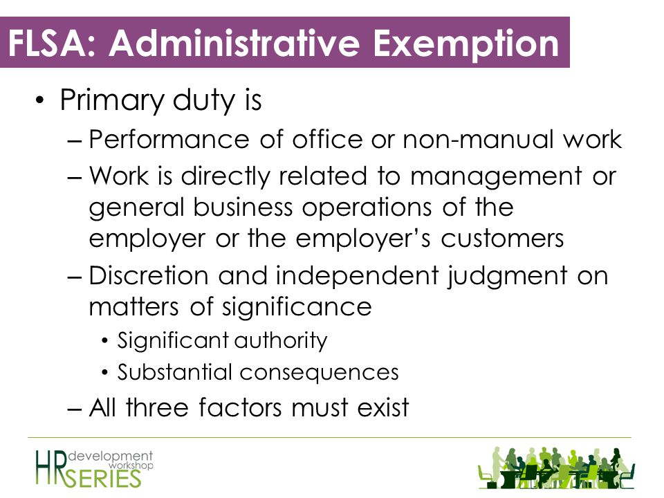 FLSA: Executive Exemption Primary Duty – Managing dept.