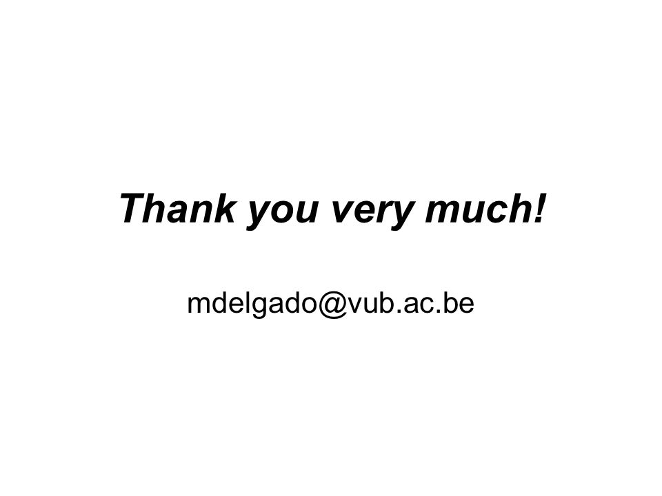 Thank you very much! mdelgado@vub.ac.be