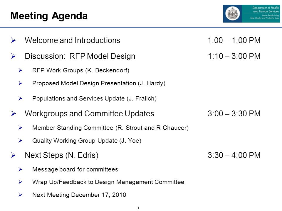 1 Meeting Agenda Welcome and Introductions 1:00 – 1:00 PM Discussion: RFP Model Design1:10 – 3:00 PM RFP Work Groups (K.