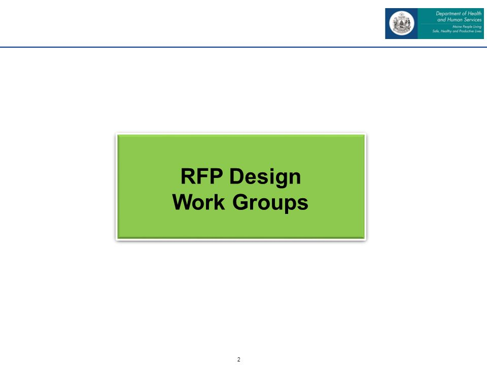 2 RFP Design Work Groups