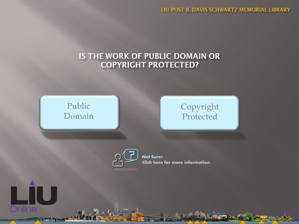Public domain works are not protected by copyright or other intellectual property interests.