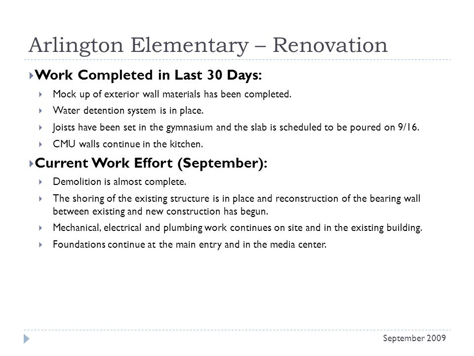 Arlington Elementary – Renovation Work Completed in Last 30 Days: Mock up of exterior wall materials has been completed.
