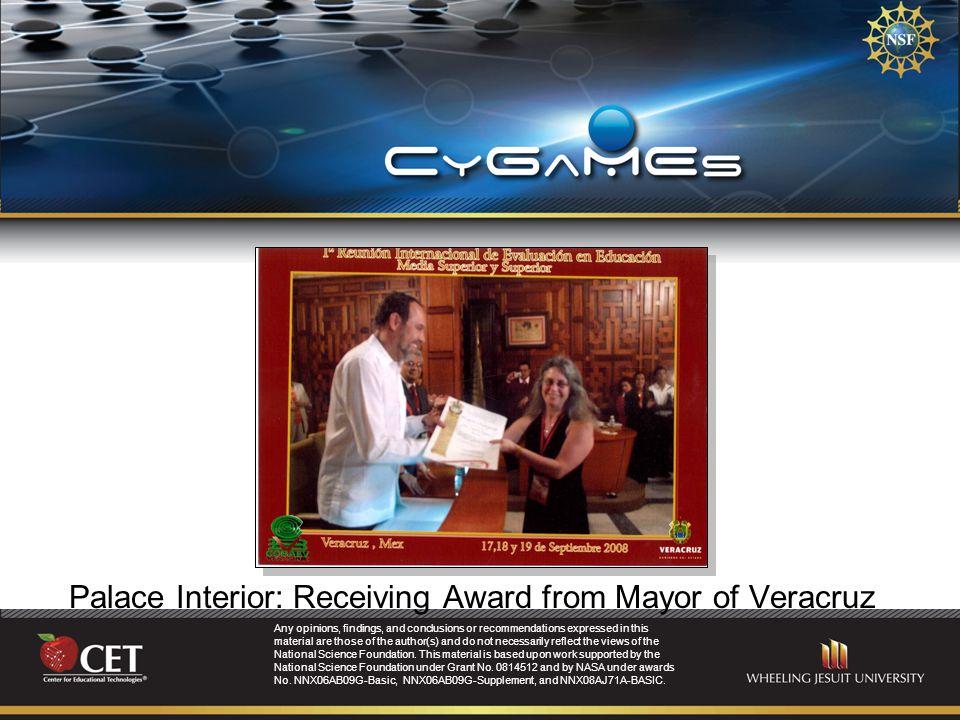 Palace Interior: Receiving Award from Mayor of Veracruz