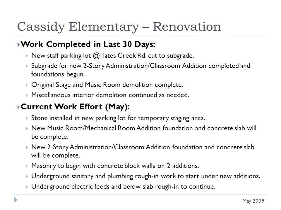 Cassidy Elementary – Renovation Work Completed in Last 30 Days: New staff parking lot @ Tates Creek Rd.