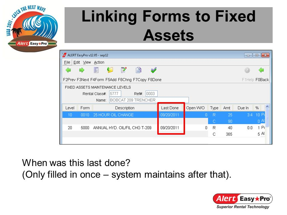 Linking Forms to Fixed Assets When was this last done.