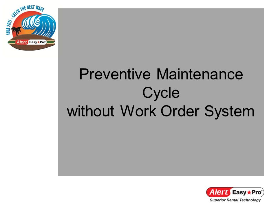 Preventive Maintenance Cycle without Work Order System