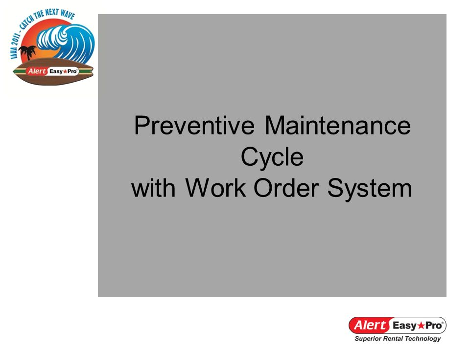 Preventive Maintenance Cycle with Work Order System