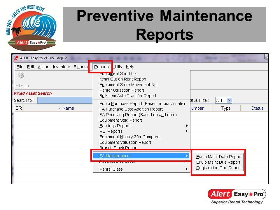 Preventive Maintenance Reports