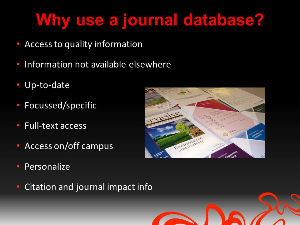 Why use a journal database.