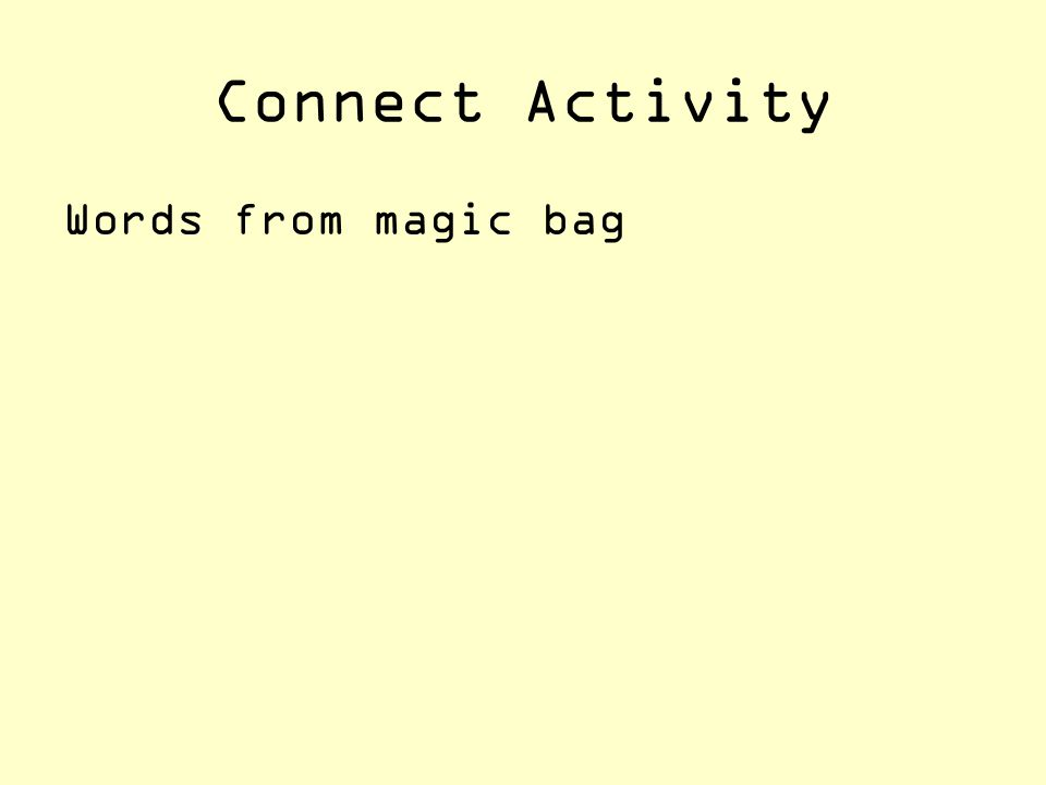 Connect Activity Words from magic bag