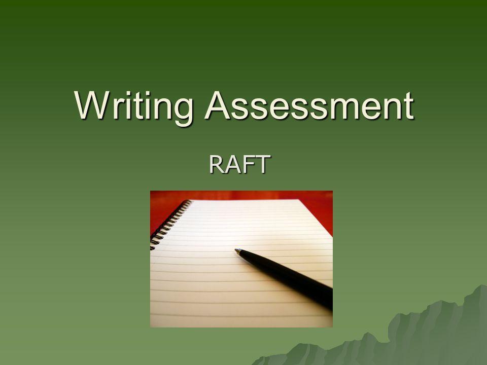 Writing Assessment RAFT