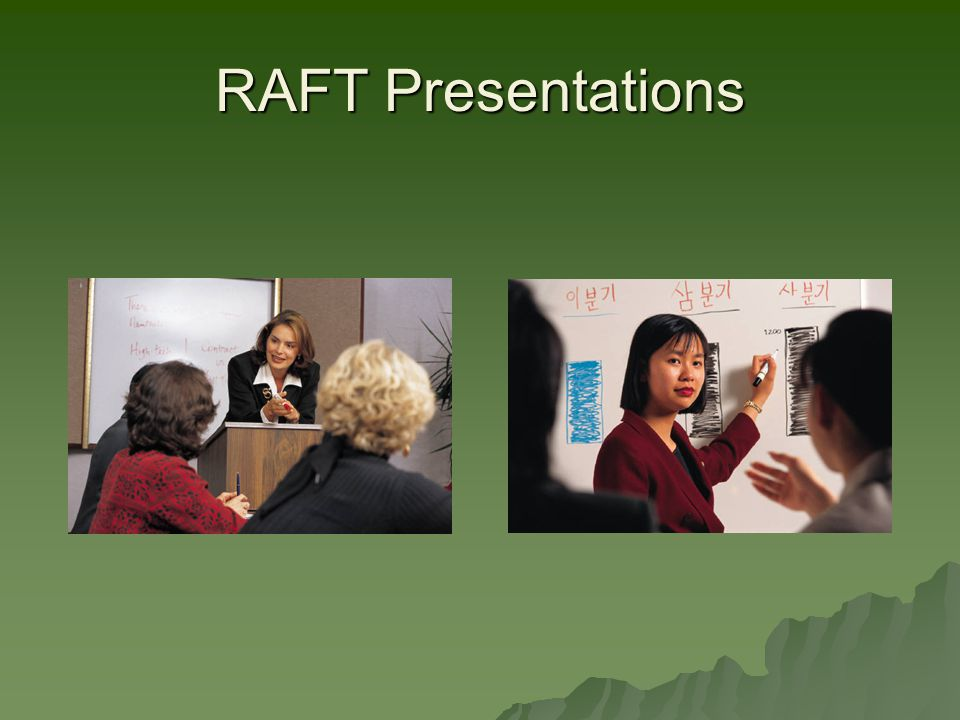 RAFT Presentations