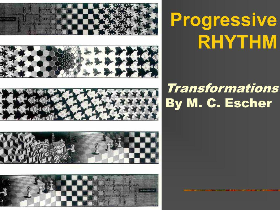 Progressive RHYTHM Transformations By M. C. Escher