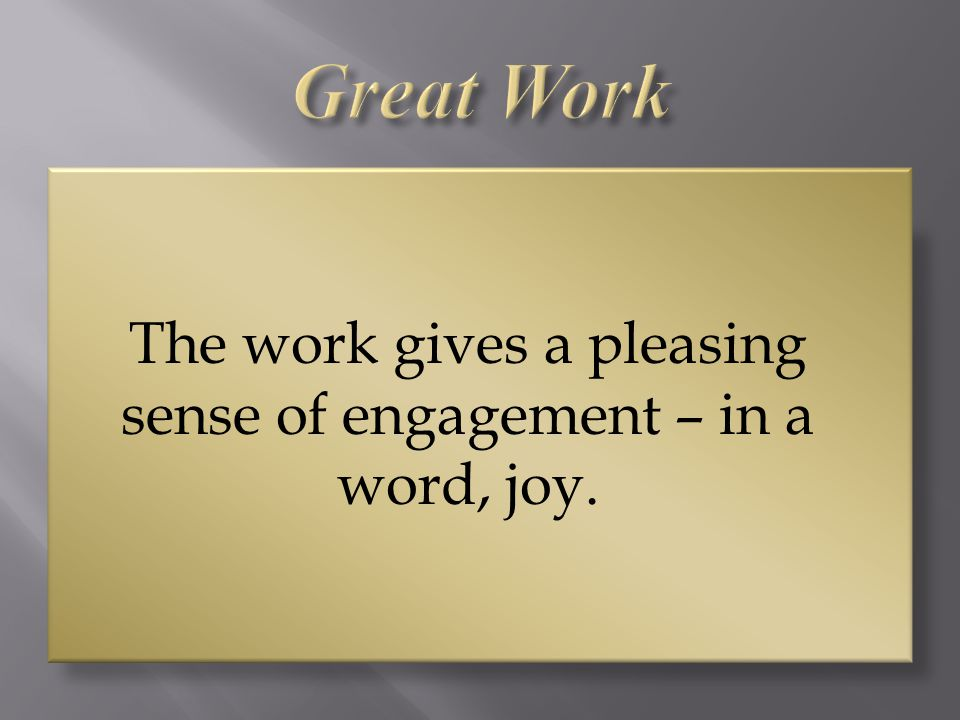 The work gives a pleasing sense of engagement – in a word, joy.