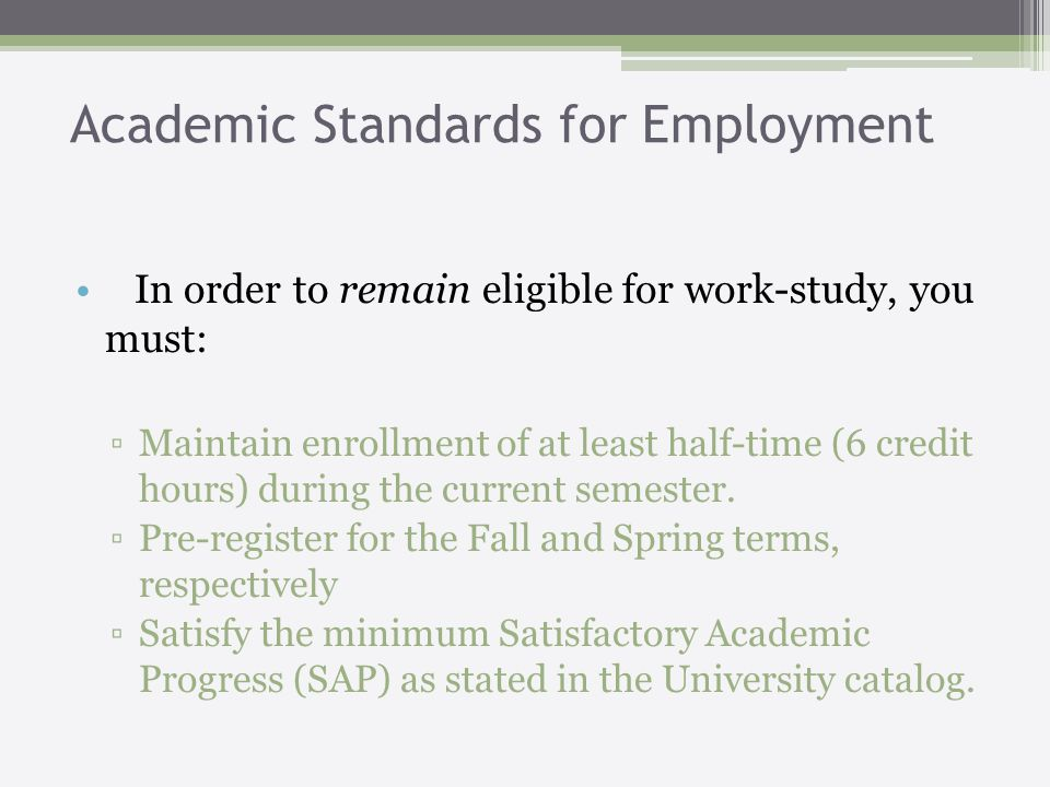 Student Worker Responsibilities 1.Complete and sign all documents in the Work-Study Student Orientation Package.